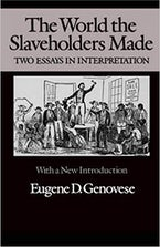 The World the Slaveholders Made