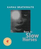 Born to Slow Horses