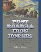 Post Roads & Iron Horses