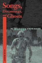 Songs, Dreamings, and Ghosts
