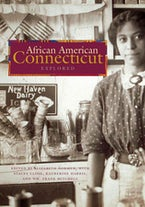 African American Connecticut Explored