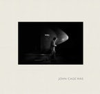 John Cage Was