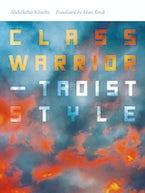 Class Warrior—Taoist Style