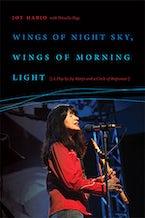 Wings of Night Sky, Wings of Morning Light